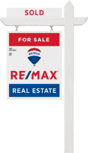 RE/MAX Yard Sign Sold
